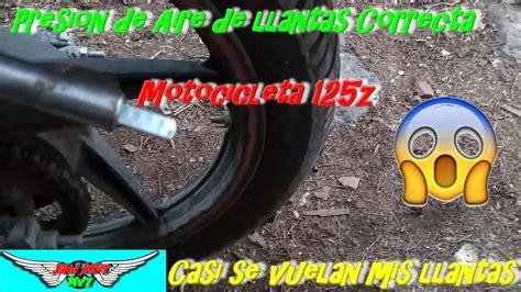 presion de aire de llantas correcta motocicleta italika 125z casi se vuelan mis llantas youtube