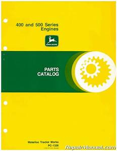 Used John Deere 400 And 500 Series Engines Parts Manual
