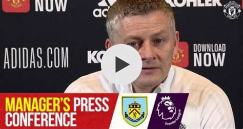 Video: Manager's Press Conference, Burnley v Manchester ...