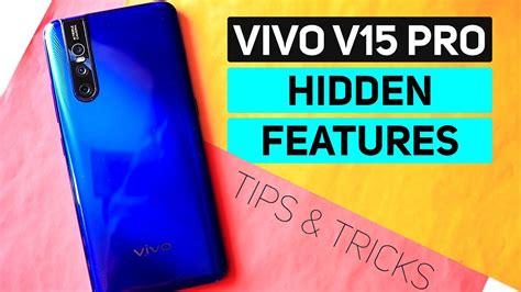 vivo  pro hidden features tips  tricks secret