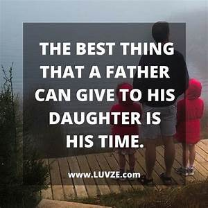 Best 25+ Father daughter quotes ideas on Pinterest | Daddy ...
