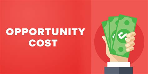 Opportunity Cost: One of the Most Important Factors in ...