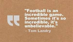 Tom Landry Foot... Tom Landry Inspirational Quotes