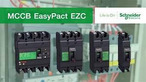 Schneider Circuit Breaker Easypact Ezc