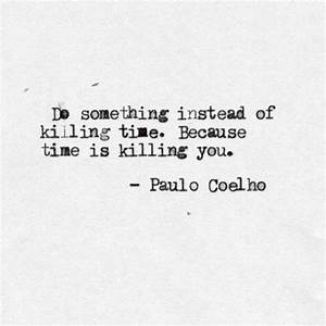 Paulo Coelho Quotes - The Daily Quotes