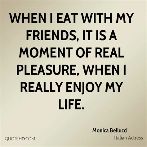 monica bellucci food quotes quotehd