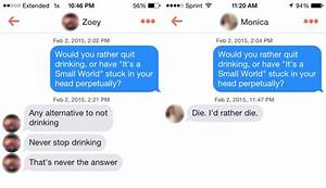 Pic #2 - Playing Would You Rather With Girls on Tinder ...