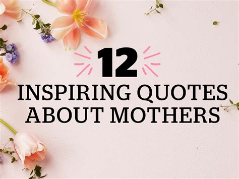 Mothers Day Quotes by 12 Inspiring S Day Quotes Today S Parent