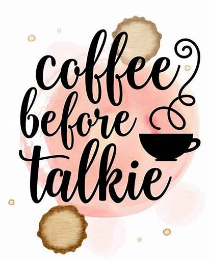 Coffee Quotes Printable Before Printables Kitchen Talkie