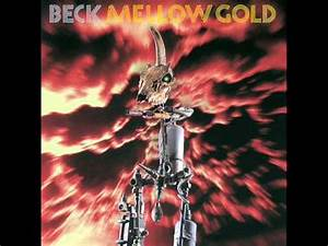 BECK - MELLOW GOLD - YouTube