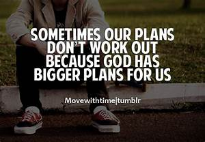Quotes About Gods Plan. QuotesGram