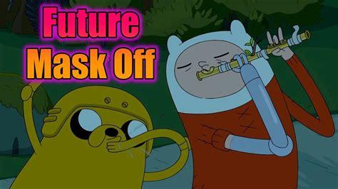 Best Cartoon Network Future Mask Off Meme Challenge Funny