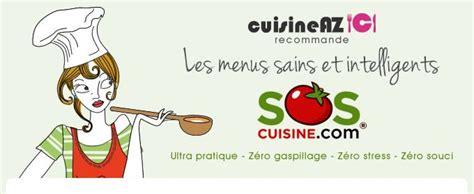 sos cuisine sos cuisine la recette idéale de sos cuisine