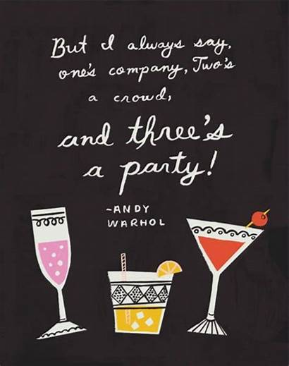 Quotes Party Crowd Friends Quote Three Motivational