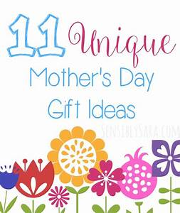 11 Unique Mother's Day Gift Ideas
