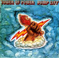 Tower of Power Bump City Album Covers