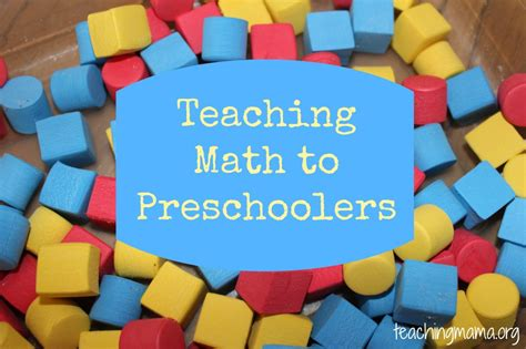 Teaching Math To Preschoolers  Teaching Mama