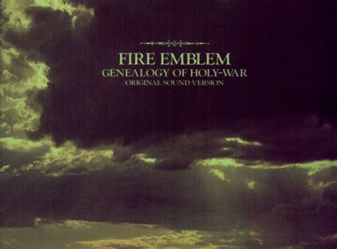 Fire Emblem Genealogy Of Holy War Original Sound Version