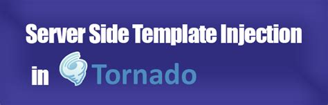 tornadoweb template server side template injection in tornado