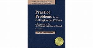 Practice Problems For The Civil Engineering Pe Exam  A