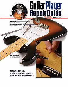 9780879309213  Guitar Player Repair Guide  How To Set Up  Maintain And Repair Electrics And