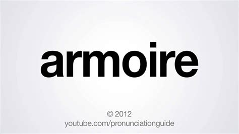 Armoire Pronunciation by How To Pronounce Armoire