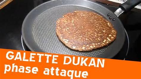 dessert dukan phase attaque galette dukan de la phase d attaque