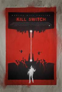 Kill Switch (2017) Poster #1 - Trailer Addict