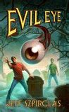 evil eye  jeff szpirglas reviews discussion bookclubs lists