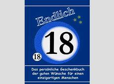 18 Geburtstag Das persönliche Geschenkbuch der guten