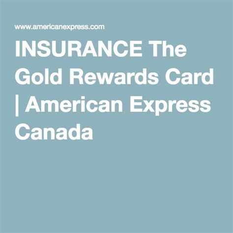 insurance  gold rewards card american express canada