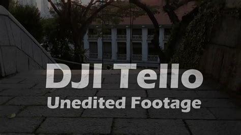 dji tello video footage unedited youtube