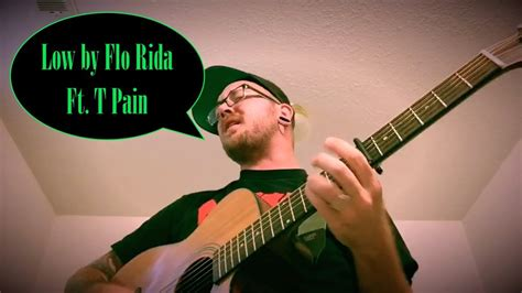 Low By Flo Rida Ft. T Pain Acoustic Cover