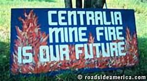 Centralia Mine Fire, Centralia, Pennsylvania