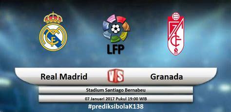 Prediksi Bola - Real Madrid Vs Granada - Info Populer Terkini