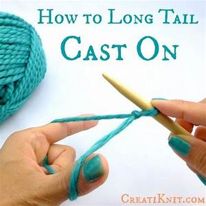 Creatiknit How To Cast On Stitches Using Long Tail Cast