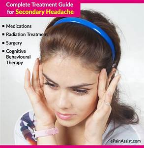 Complete Treatment Guide For Secondary Headache