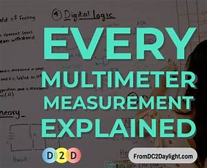 Multimeter Measurements Explained
