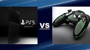 PS5 VS XBOX 720 [2017] Release Date Features - YouTube