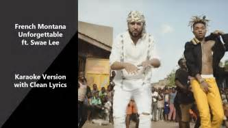 swae lee unforgettable clean french montana swae lee unforgettable karaoke version