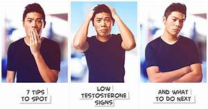 17 Tips To Spot Low Testosterone Signs And What To Do Next