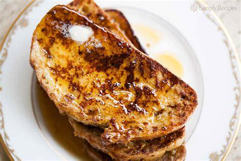 simple toast recipe french toast recipe simplyrecipes com