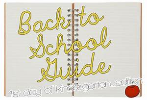 Back To School Guide 2011  1st Day Of Kindergarten Edition