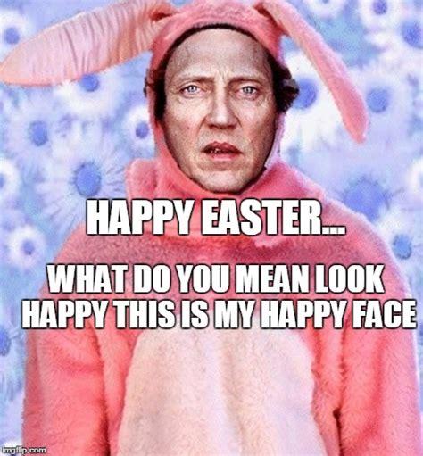 Happy Easter Meme - creepy easter bunny imgflip