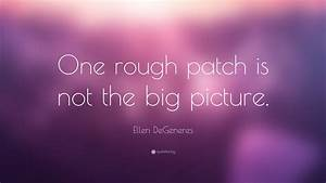 Ellen DeGeneres... Rough Background Quotes