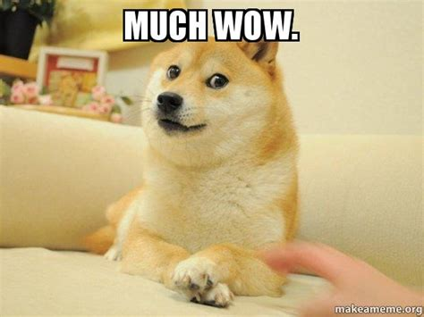Doge Wow Meme - much wow doge make a meme