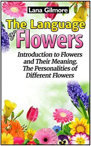 language  flowers introduction  flowers   meaning  personalities