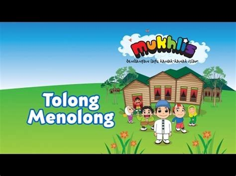 mukhlis tolong menolong sing  kids  kids channel youtube