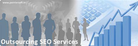 outsource seo outsourcing seo services outsourcing seo seo