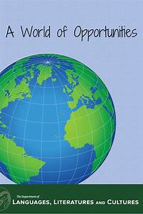 A World of Opportunities - Languages, Literatures and Cultures